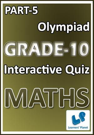 10-OLYMPIAD-MATHS-PART-5 Interactive quizzes & worksheets on Problems on ages, Problems on trains and Profit & loss for grade-10 Olympiad Maths students. Total Questions : 240+ Pattern of questions : Multiple Choice Questions   PRICE :- RS.61.00
