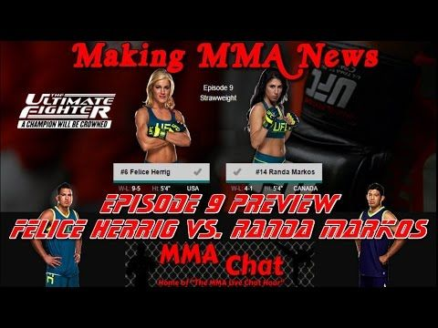 TUF 20 Episode 9 - Herrig vs. Markos Preview -  On 'The MMA Live Chat Show' Season 2 Episode 61 show, Rich Davie briefly discusses the TUF 20 Episode 9 show featuring the match-up between Felice Herrig and Randa Markos.  @RichDavie @MMALiveChatHour #TUF20 #FeliceHerrigVsRandaMarkos #HerrigVsMarkos #FeliceHerrig #RandaMarkos #MMALiveChatShow #MMA #MMAChat  Recorded : Tuesday November 18, 2014