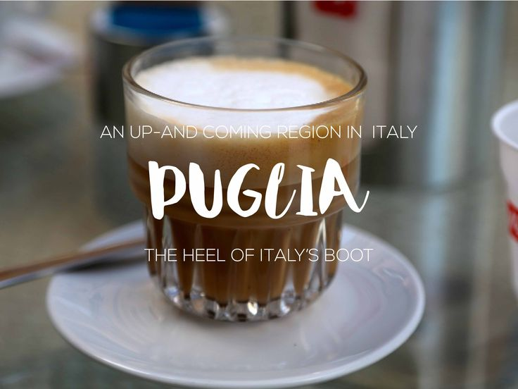 An up-and coming region in Italy, sunny Puglia!