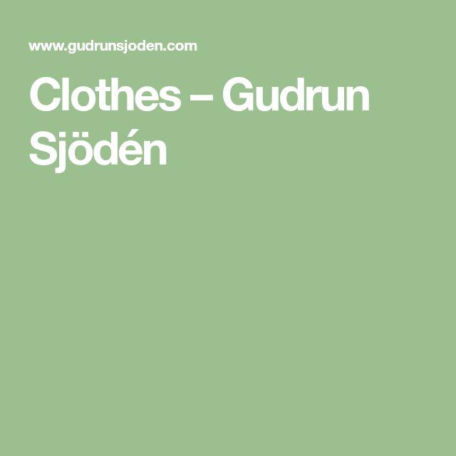 Clothes – Gudrun Sjödén
