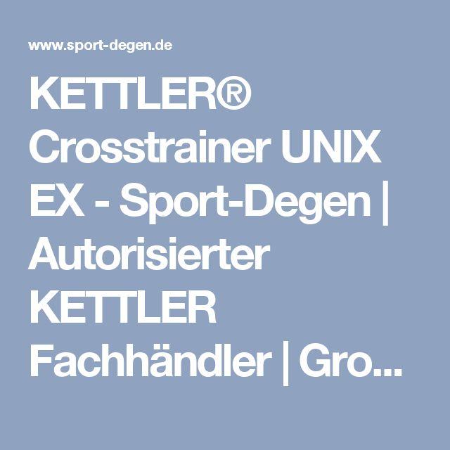 KETTLER® Crosstrainer UNIX EX - Sport-Degen   Autorisierter KETTLER Fachhändler   Großraum Hamburg