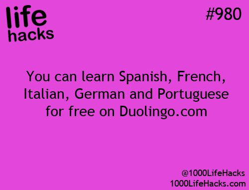 Learn Spanish, French, Italian, German& Potuguese for free. And Youtube. Haha