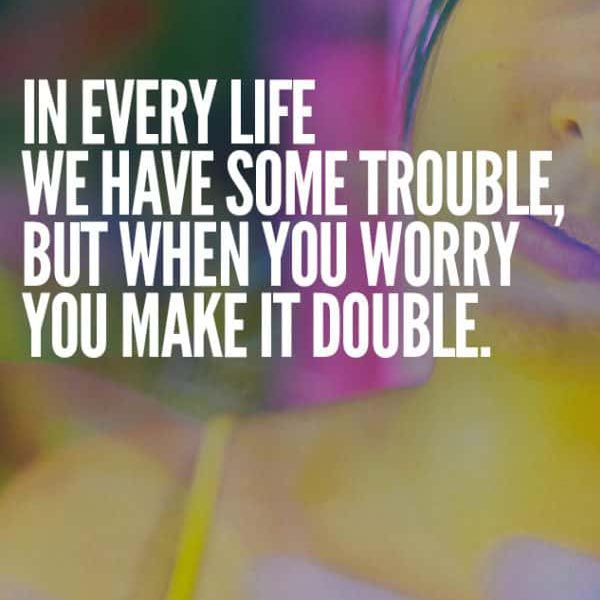 Motivational Life Quote By Bobby Mcferrin Motivational Quotes For Life Life Quotes Inspirational Quotes