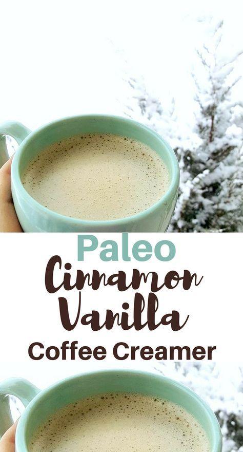 Paleo Cinnamon Vanilla Coffee Creamer Recipe. Whole30