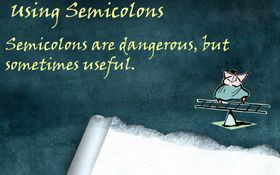 Proper Use Of Semicolons