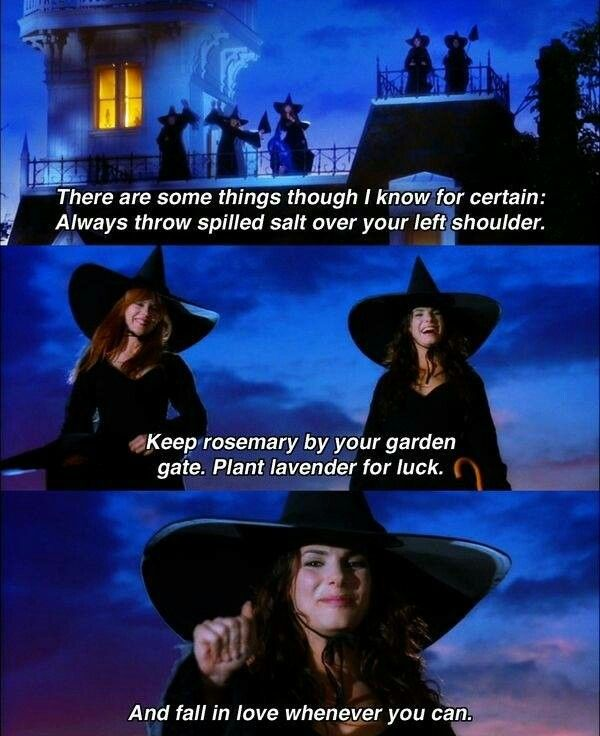 Practical Magic, I want some of this quote as a tattoo