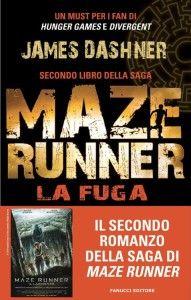 Maze Runner La fuga PDF GRATIS di James Dashner - Link per il download gratuito dell' ebook nei formati epub mobi pdf in ITALIANO.