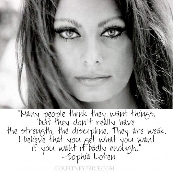 Sophia Loren quote on www.CourtneyPrice.com
