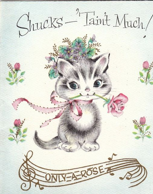Shucks 'Tain't  Much Kitten with a Rose 1950s by EphemeraObscura
