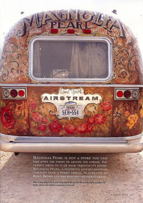 airstream named the magnolia pearl, divine paintjob and wait till you see the inside!