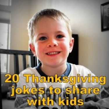 20 Thanksgiving jokes to share with kids. Oh so corny! I may regret showing them these.