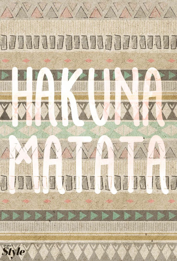 Weekly Affirmation: Hakuna Matata