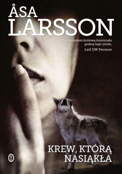 Krew, którą nasiąkła - Asa Larsson