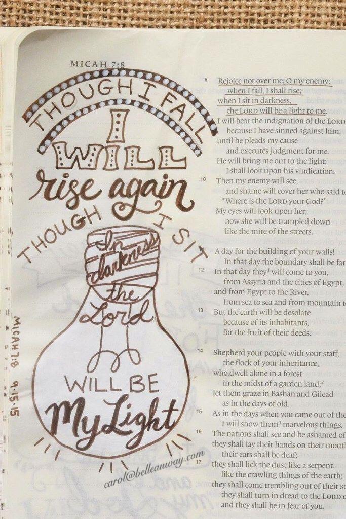 Micah 7:8 September 15, 2015 carol@belleauway.com, hand lettering, acrylic paint, bible art journaling, journaling bible, illustrated faith