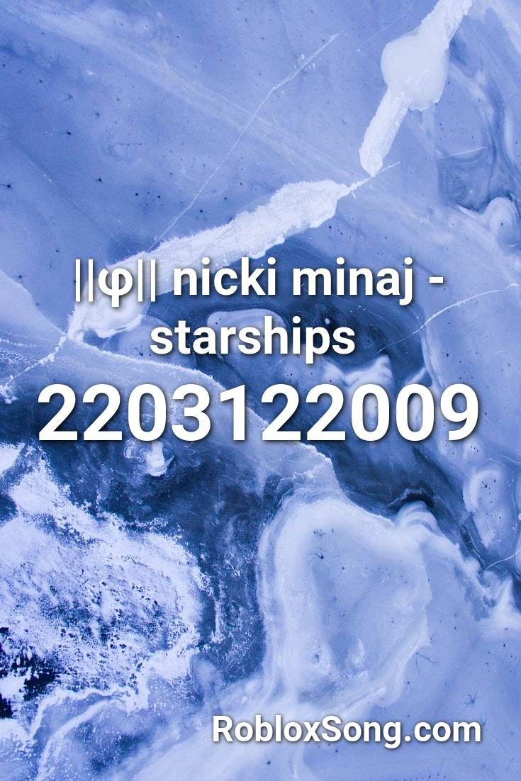 nicki minaj starships bloxburg