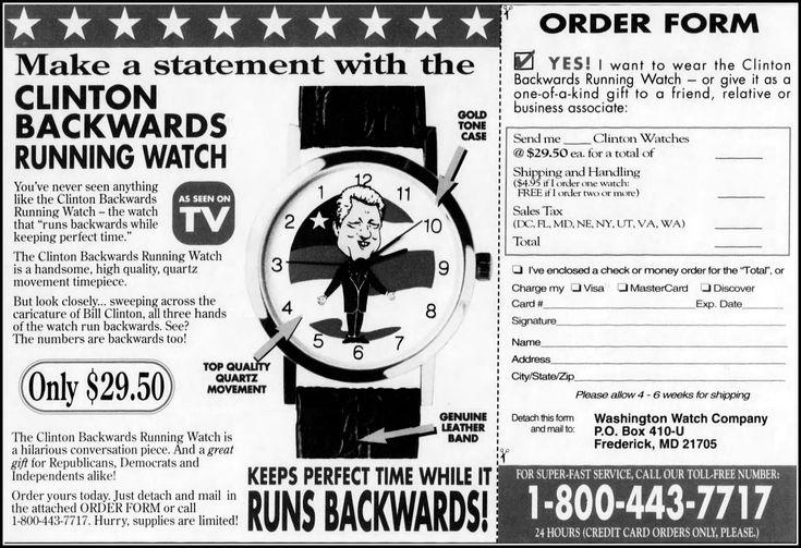 Advertising For The Bill Clinton Backwards Running Novelty Watch - money order form
