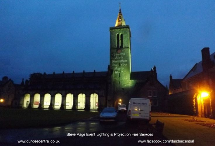 St Salvators in St Andrews, Fife, Scotland - marriage proposal projected onto the clock tower by Steve Page Event Hire: www.dundeecentral.co.uk