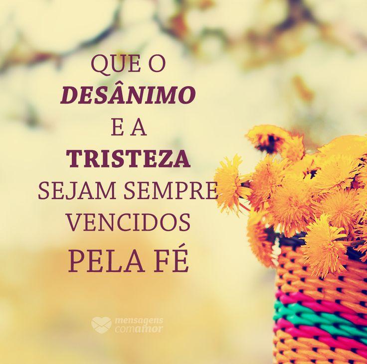 #mensagenscomamor #frases #fé #sentimentos #bons #esperança