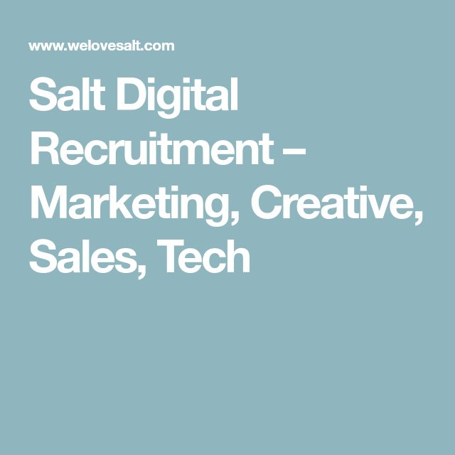 Salt Digital Recruitment – Marketing, Creative, Sales, Tech