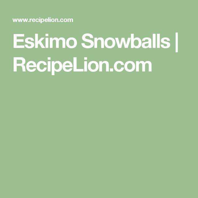 Eskimo Snowballs   RecipeLion.com