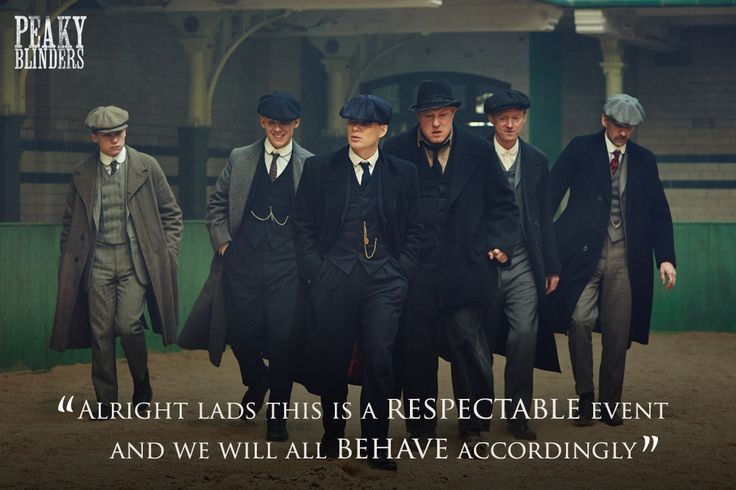 Peaky Blinders Season2 -> Michael, John, Tommy, Curly, Charlie Strong and Arthur :) :)