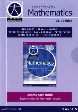Pearson Baccalaureate Standard Level Mathematics Revised 2012 (eText only edition)
