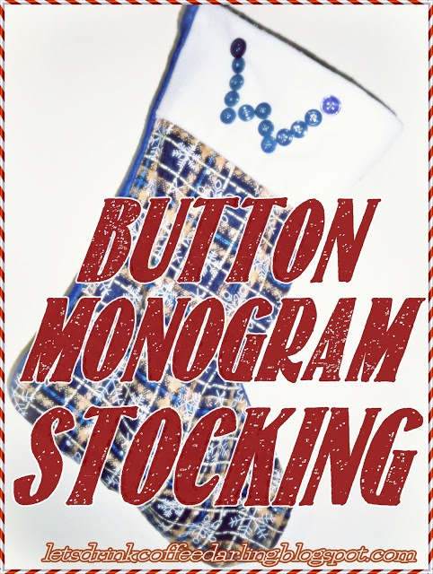 DIY #Button #Monogramed #Christmas #Stocking