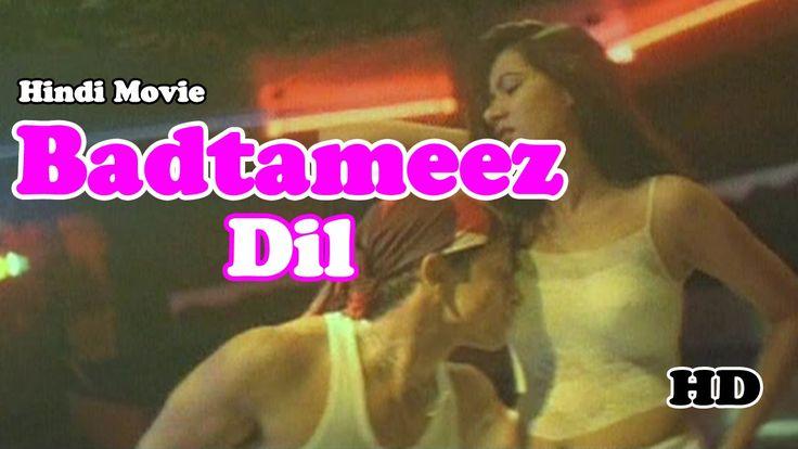 Badtameez Dil | Hindi Movie | Romantic Bollywood Movie | HD
