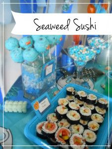 Seaweed Sushi for a sea themed party