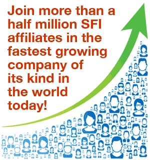 Join more than 400,000 SFI affiliates in the fastest growing company of its kind in the world today!