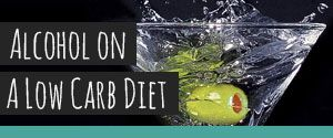 Alcohol on a Low Carb Diet (some great tips, and really yummy recipes in the comments -- I love the ideas to use fresh basil and mint from the garden!)