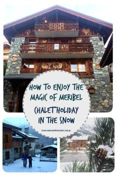 || How to Enjoy the Magic of Meribel - Chalet Holidays in the Snow || conversations with my sister