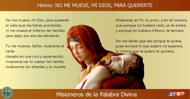 MISIONEROS DE LA PALABRA DIVINA: HIMNO LAUDES - NO ME MUEVE, MI DIOS, PARA QUERERTE...