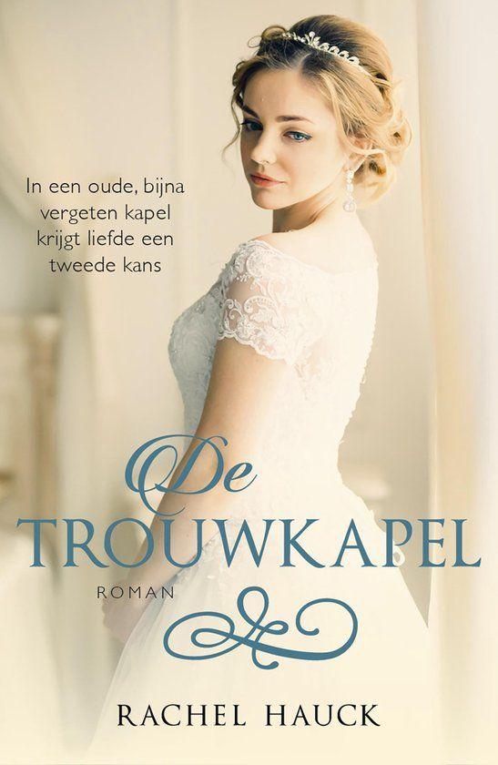 De trouwkapel - Rachel Hauck