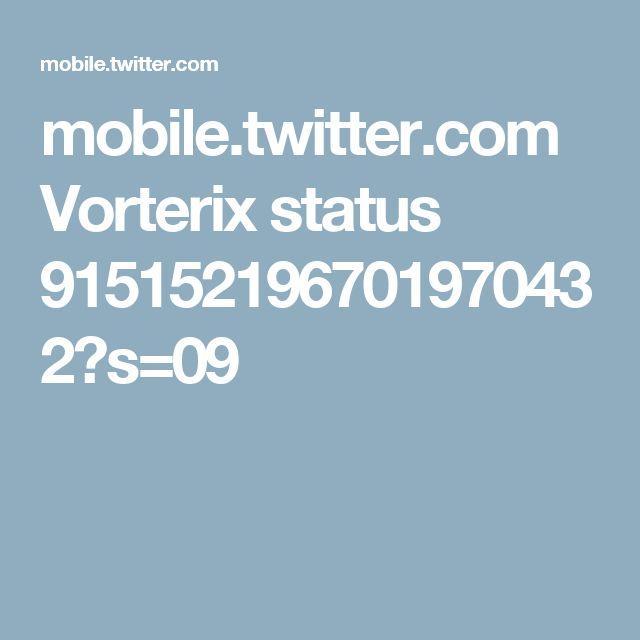 mobile.twitter.com Vorterix status 915152196701970432?s=09