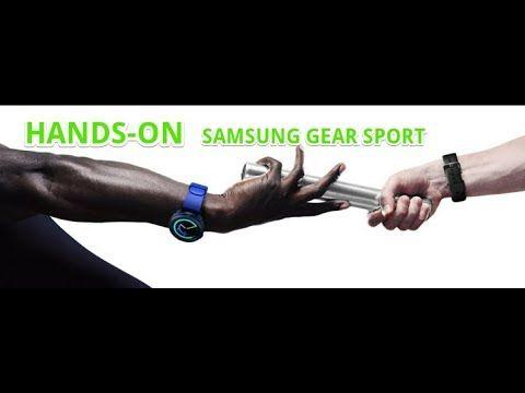 Hands-On : Samsung Gear Sport by GSMARENA