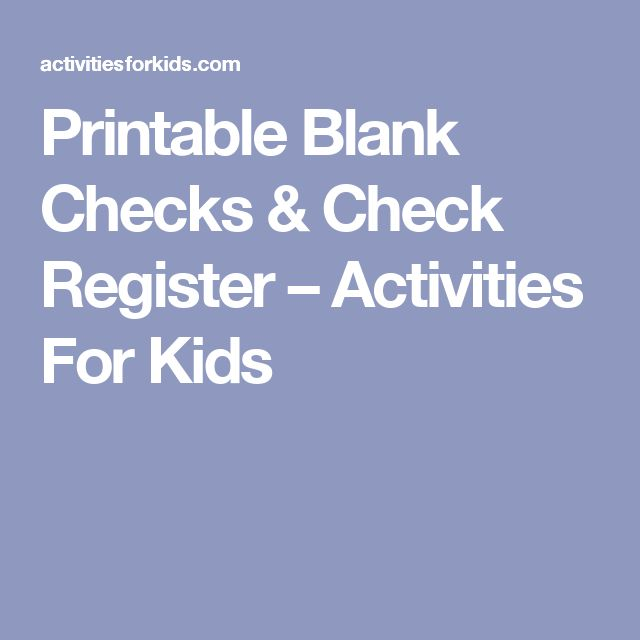 Printable Blank Checks & Check Register – Activities For Kids