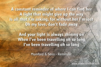Mumford & Sons - Reminder. (Lucy's favorite)