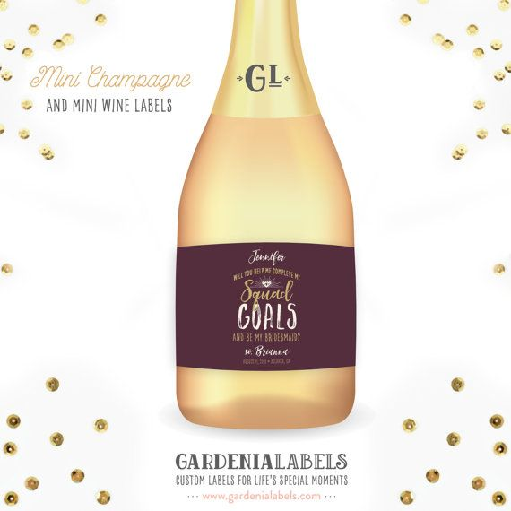 You got your man but now you need your ladies! Get your squad together with these fun personalized bridesmaid mini wine and mini champagne labels!   Labels by Gardenia Labels