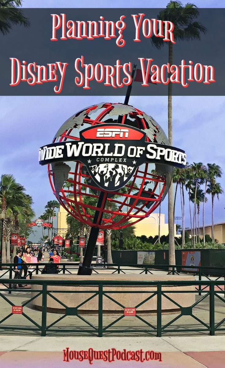 Disney Sports Vacations And Team Sports At Espn Wide World Of Sports Disney World Planning World Of Sports Vacation