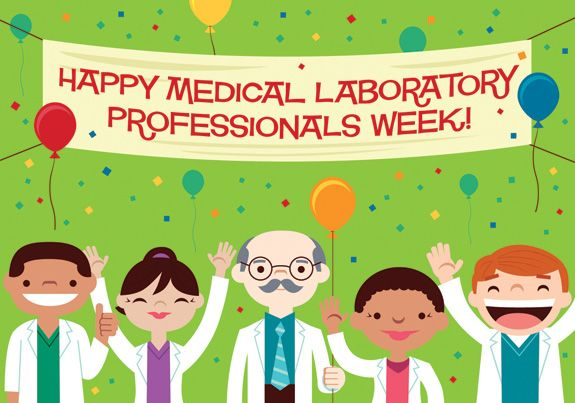 Happy National Medical Laboratory Professionals Week! on ADVANCE for Administrators of the Laboratory