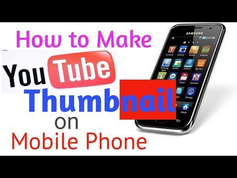 Best App To Make Youtube Thumbnails Making Thumbnail On Mobile Urdu In 2020 Youtube Thumbnail Youtube You Youtube