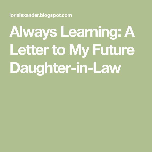 letter to future daughter in law 20 best letters to lizzie ideas images on 23202