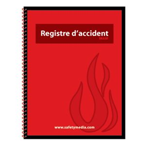 ACCIDENT LOG BOOK FRENCH VERSION (Registre d'accident)