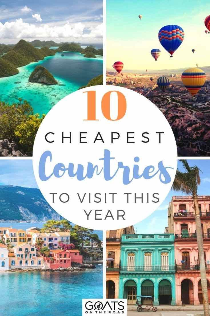 Top 10 Cheapest Countries To Visit This Year Goats On The Road Countries To Visit Cheap Countries To Travel Travel