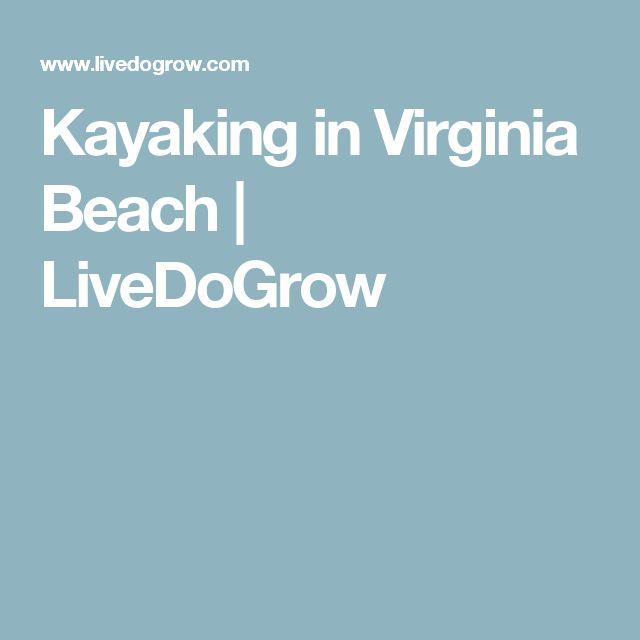 Kayaking in Virginia Beach | LiveDoGrow