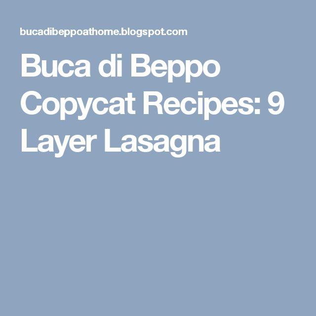 Buca di Beppo Copycat Recipes: 9 Layer Lasagna