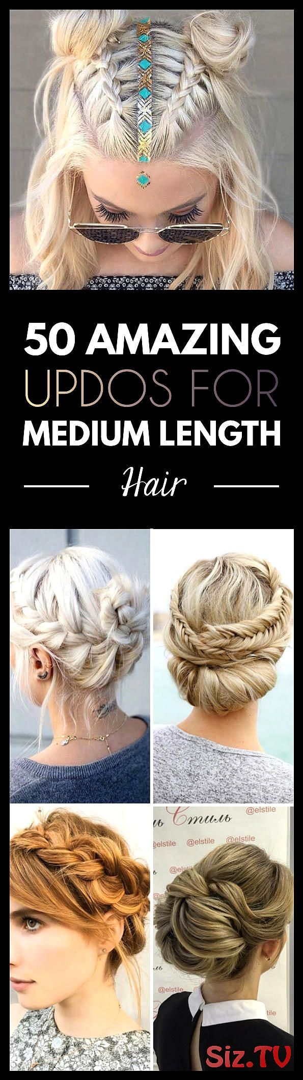 50 Amazing Updos For Medium Length Hair 50 Amazing Updos For Medium Length Hair Up Or Down Is Usually The First Question Women Ask Themselves When It ...