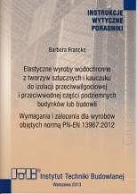 Elastyczne wyroby wodochronne z tworzyw sztucznych i kauczuku do izolacji przciwwilgociowej i przeciwwodnej części podziemnych budynków  http://www.ksiegarniatechniczna.com.pl/elastyczne-wyroby-wodochronne-z-tworzyw-sztucznych-i-kauczuku-do-izolacji-przciwwilgoc-i-przeciwwodnej-czesci-podziemnych-budynkow-itb-483-2013.html  #budowa #budowadomu #hydroizolacje #izolacje #izolacja