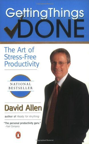 Getting Things Done: The Art of Stress-Free Productivity #EduMatchReadingList
